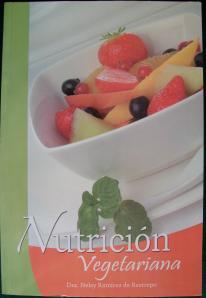 Libro Nutrición Vegetariana, Ramírez de Restrepo