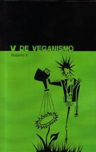 Tapa Libro V de Veganismo, Roberto X (impresión del pdf gratuito)